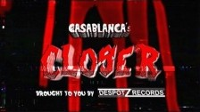 Casablanca 'Closer' music video