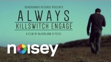 Killswitch Engage 'Always' music video