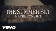 The Summer Set 'Maybe Tonight' music video