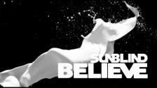 Sunblind 'Believe' music video