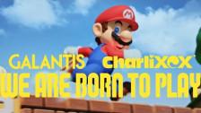 Galantis 'We Are Born To Play' music video
