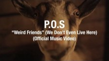 P.O.S. 'Weird Friends (We Don't Even Live Here)' music video