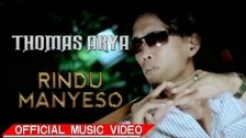 Thomas Arya 'Rindu Manyeso' music video