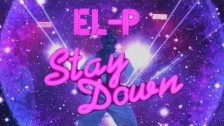 EL-P 'Stay Down' music video
