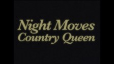 Night Moves 'Country Queen' music video