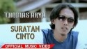 Thomas Arya 'Suratan Cinto' Music Video