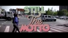 CJ Fly 'Still The Motto' music video