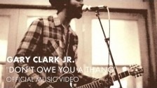 Gary Clark Jr. 'Don't Owe You A Thang' music video