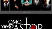 Ajebutter22 'Omo Pastor' music video
