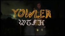 Yowler 'WTFK' music video