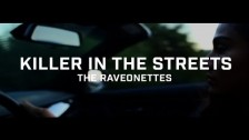 The Raveonettes 'Killer In The Streets' music video