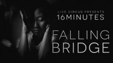 16 Minutes 'Falling Bridge' music video
