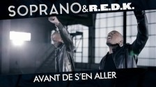 Soprano (2) 'Avant De S'en Aller' music video