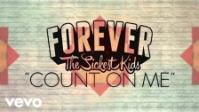 Forever The Sickest Kids 'Count on Me (For Nothing)' music video