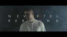 Nevertel 'Rebound' music video