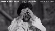 Tegan and Sara 'White Knuckles' music video