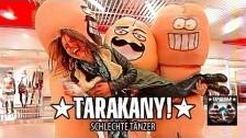 Tarakany! 'Schlechte Tänzer' music video