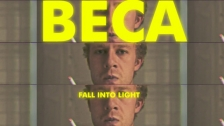 Beca 'Fall Into Light' music video