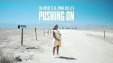 Oliver $ & Jimi Jules 'Pushing On' music video