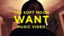 The Soft Moon 'Want' music video