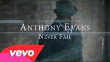 Anthony Evans 'Never Fail' music video