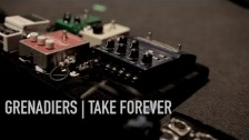 Grenadiers 'Take Forever' music video