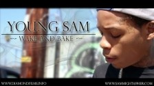 Young Sam 'Wake And Bake Freestyle' music video
