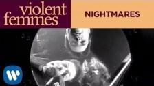 Violent Femmes 'Nightmares' music video