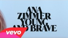 Ana Zimmer 'Young and Brave' music video
