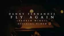 Danny Fernandes 'Fly Again (Broken Wings)' music video