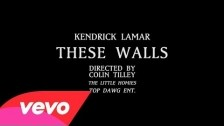 Kendrick Lamar 'These Walls' music video