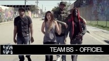 Team BS 'Ma vérité' music video