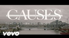 Causes 'Teach Me How To Dance With You' music video