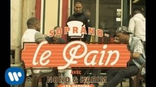 Soprano (2) 'Le Pain' music video