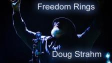 Doug Strahm 'Freedom Rings' music video