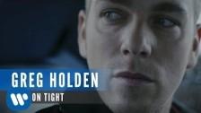 Greg Holden 'Hold On Tight' music video