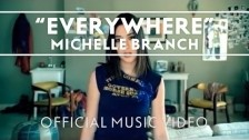 Michelle Branch 'Everywhere' music video