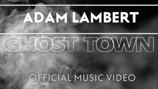Adam Lambert 'Ghost Town' music video