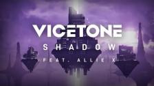 Vicetone 'Shadow' music video
