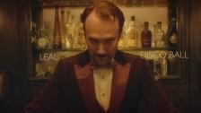 Leal 'Disco Ball' music video