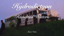 Hundred Waters 'Hydrodictyon' music video