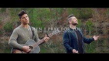 Dan and Shay 'When I Pray For You' music video
