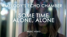 Melody's Echo Chamber 'Some Time Alone, Alone' music video