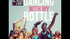 DC Richi 'Dancing With My Bottle' music video