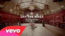 Dry The River 'Gethsemane' music video