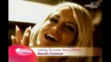 Sarah Connor 'Living to Love You' music video