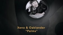 Xeno & Oaklander 'Palms' music video
