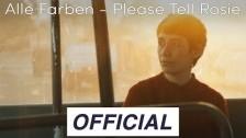 Alle Farben 'Please Tell Rosie' music video