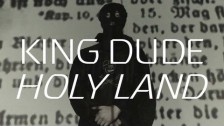 King Dude 'Holy Land' music video