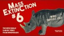Whisperado 'Mass Extinction No. 6' music video